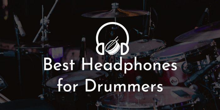 Best headphone for drummers