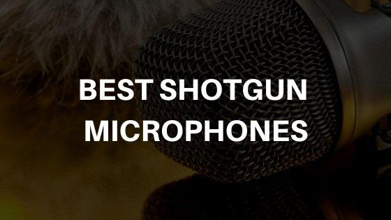 Best Shotgun Microphones